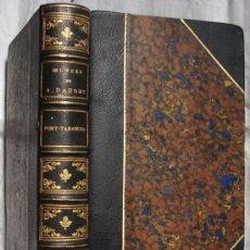 Libros antiguos: PORT-TARASCON, POR DAUDET, ALPHONSE, EDITORIAL LEMERRE, 1888. EDICION DE LUJO.. Lote 27267356