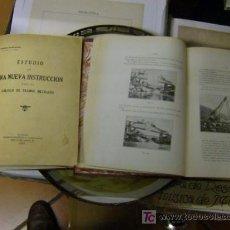 Libros antiguos: MENDIZÁBAL, DOMINGO - ESTUDIO PARA UNA NUEVA INSTRUCCIÓN PARA EL CALCULO DE TRAMOS METALICOS 1925 +. Lote 9593858