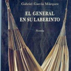 Libros antiguos: GARCIA MARQUEZ - 1ª EL GENERAL EN SU LABERINTO. Lote 27612886