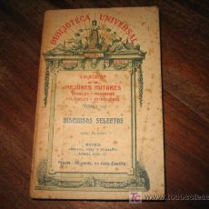 Libros antiguos: DISCURSOS SELECTOS . Lote 6374549
