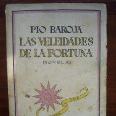 Libros antiguos: LAS VELEIDADES DE LA FORTUNA (NOVELA), PÍO BAROJA. PRIMERA EDICIÓN. 1926. Lote 26382256