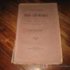 Libros antiguos: NOCIONES DE CIENCIAS FISICO-NATURLES . Lote 7800685