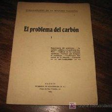 Libros antiguos: EL PROBLEMA DEL CARBON . Lote 7813714