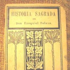 Alte Bücher - HISTORIA SAGRADA, DE EZEQUIEL SOLANA, PRIMERA ENSEÑANZA, 1922. - 108816780