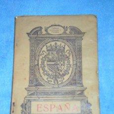 Libros antiguos: ESPAÑA DIVULGACION Y PROPAGANDA - SANCHEZ CANTON - MADRID 1925.. Lote 7371020