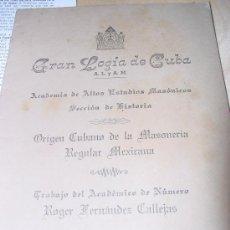 Libros antiguos: 1951.- MASONERIA. EL ORIGEN CUBANO DE LA MASONERÍA REGULAR MEXICANA. Lote 26833349