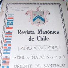 Libros antiguos: 1948.- MASONERIA. REVISTA MASÓNICA DE CHILE. Lote 27324389
