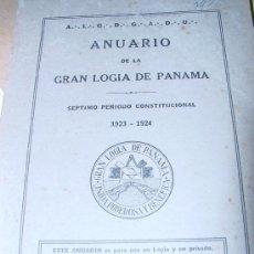 Libros antiguos: 1924.- MASONERIA. ANUARIO DE LA GRAN LOGIA DE PANAMÁ 1923-1924. Lote 26764199