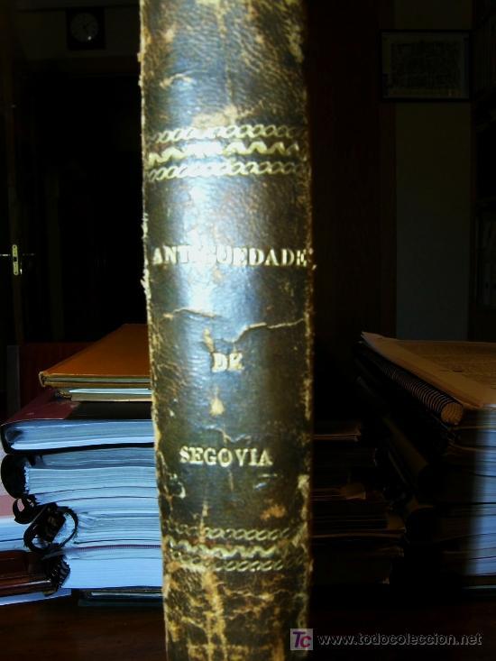 Libros antiguos: EL ACUEDUCTO Y OTRAS ANTIGUEDADES DE SEGOVIA,-GOMEZ DE SOMORROSTRO ( SOLO MADRID ) - Foto 7 - 32576432