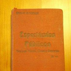Libros antiguos: ESPECTÁCULOS PÚBLICOS, TEATROS, TOROS, CINES, DEPORTES, ETC. (1935). Lote 26305004