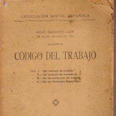 Alte Bücher - Codigo del trabajo 1926. Ciudad Lineal- Madrid : Juan Ortiz, [1926]. 22 x 15 cm. 155 p. - 24572683