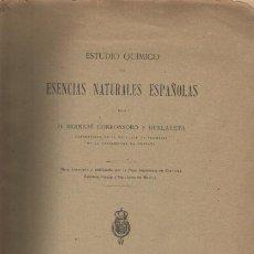 Libros antiguos: ESTUDIO QUÍMICO DE ESENCIAS NATURALES ESPAÑOLAS. Lote 6702937