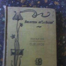Libros antiguos: EL SILENCIO, DE EDUARDO ROD - BIBLIOTECA LA NACIÓN - AÑO 1911 - ARGENTINA. Lote 26781587