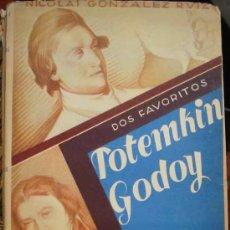 Libros antiguos: DOS FAVORITOS : POTEMKIN GODOY. POR GONZÁLEZ RUIZ N.1944. DEDICATORIA DEL AUTOR A D.MANUEL AZNAR. Lote 6714393