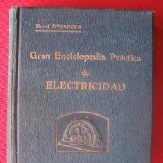 Livros antigos: GRAN ENCICLOPEDIA PRACTICA DE ELECTRICIDAD TOMO II. Lote 6724399