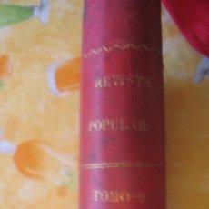 Libri antichi: REVISTA POPULAR - CONOCIMIENTOS UTILES. Lote 6724709