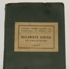 Alte Bücher - FERROCARRIL DE TANGER A FEZ. REGLAMENTO GENERAL DE EXPLOTACION.MADRID, 1927 - 20787241