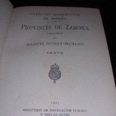 Libros antiguos: MANUEL GOMEZ - MORENO, PROVINCIA DE ZAMORA (1903 - 1905), CATALOGO MONUMENTAL DE ESPAÑA, 1927, 2 VOL. Lote 12341047
