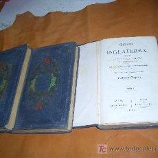 Libros antiguos: HISTORIA DE INGLATERRA COMPRENDIENDO LA DE ESCOCIA .IRLANDA. Lote 6921363