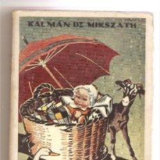Libros antiguos: EL PARAGUAS DE SAN PEDRO .- KALMAN DE MIKSZATH. Lote 26534212