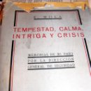 Libros antiguos: TEMPESTAD, CALMA, INTRIGA Y CRISIS ( EMILIO MOLA ). Lote 26543166