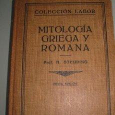 Libros antiguos: MITOLOGIA GRIEGA Y ROMANA. H.S. STEUDING. . Lote 27282895