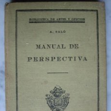 Libros antiguos: MANUAL DE PRESPECTIVA, POR A. SALÓ. Lote 26800174