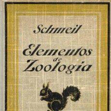 Libros antiguos: ELEMENTOS DE ZOOLOGÍA. CON NOCIONES DE ANATOMÍA Y FISIOLOGÍA HUMANAS.. Lote 7048481