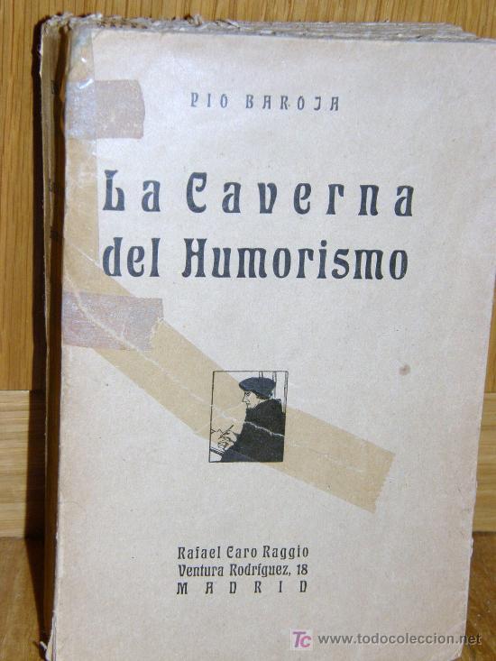 LA CAVERNA DEL HUMORISMO. PIO BAROJA ¡ PRIMERA EDICION 1919 ! (Libros Antiguos, Raros y Curiosos - Literatura - Otros)