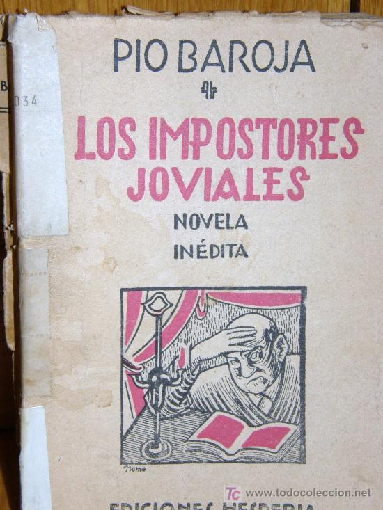 LOS IMPOSTORES JOVIALES. PIO BAROJA EDIT. HESPERIA AÑO 1941 (Libros Antiguos, Raros y Curiosos - Literatura - Otros)