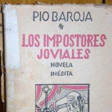 Libros antiguos: LOS IMPOSTORES JOVIALES. PIO BAROJA EDIT. HESPERIA AÑO 1941. Lote 26966687