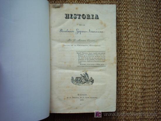 Libros antiguos: HISTORIA DE LA REVOLUCION HISPANO AMERICANA. MARIANO TORRENTE. 1829-1830 1ª EDICION. PLANOS Y MAPAS. - Foto 3 - 27016148