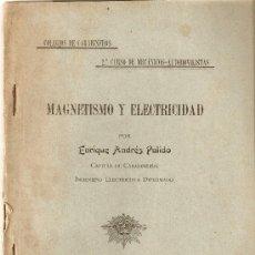 Libros antiguos: MAGNETISMO Y ELECTRICIDAD. Lote 15264267