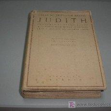 Libros antiguos: JUDITH (FRIEDRICH HEBBEL) 1918. Lote 26577833