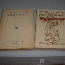 Libros antiguos: LES CENT, MEILLEURS POEMES (LYRIQUES) DE LA LANGUE FRANÇAISE- REGALO LIBRO LAS CIEN MEJORES POESIAS. Lote 26577866