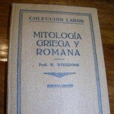 Libros antiguos: MITOLOGIA GRIEGA Y ROMANA H.S. STEUDING. AÑO 1930. Lote 27392671