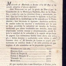 Libros antiguos: DECRETO REAL FERNANDO VII * DERECHO DE LANZAS DE LA NOBLEZA 1822 POR APORTACION DE LANZAS Y SOLDADOS. Lote 25645344