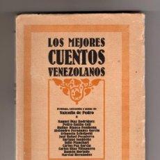Libros antiguos: LOS MEJORES CUENTOS VENEZOLANOS ( VALENTÍN DE PEDRO ). Lote 24394344