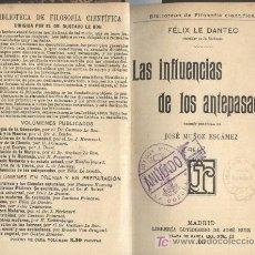 Libros antiguos: LAS INFLUENCIAS DE LOS ANTEPASADOS. FÉLIX LE DANTEC.LIB. GUTEMBERG 1907.. Lote 18866170