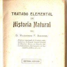 Libros antiguos: TRATADO ELEMENTAL DE HISTORIA NATURAL. VICTORIANO F. ASCARZA. Lote 7181643