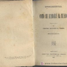 Libros antiguos: COMO SE ACABARÁ EL MUNDO. CAMILO FLAMMARION.. Lote 19358985