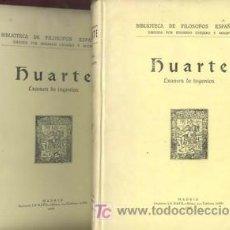 Libros antiguos: 1930 EXAMEN DE INGENIOS PARA LAS CIENCIAS DOS TOMOS. Lote 213322018