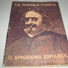 Libros antiguos: LA NOVELA CORTA: EL EPIGRAMA ESPAÑOL 1919. Lote 27594149