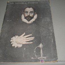 Libros antiguos: LA NOVELA CORTA: LEYENDAS Y TRADICIONES ESPAÑOLAS 1920. Lote 26922578
