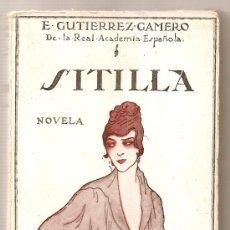 Libros antiguos: SITILLA .- ENRIQUE GUTIÉRREZ GAMERO. Lote 25463051
