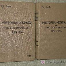 Libros antiguos: HISTORIA DE ESPAÑA Y DE LA CIVILIZACIÓN ESPAÑOLA. EDAD CONTEMPORÁNEA. 1808-1823.(DOS VOLÚMENES). Lote 20532440