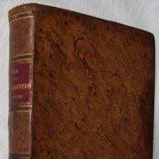 Libros antiguos: EL QUEMADERO DE LA CRUZ, DE RIBOT Y FONTSERÉ, ANTONIO. NOVELA SOBRE LA INQUISICION. 1869. Lote 27581811