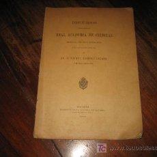 Libros antiguos: DISCUROS LEIDOS ANTE LA REAL ACADEMIA DE CIENCIAS . Lote 8842832