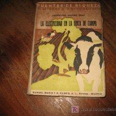 Libros antiguos: LA ELECTRICIDAD EN LA FINCA DE CAMPO . Lote 7249043