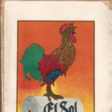 Libros antiguos: EL SOL. TEXTO DE UN NÚMERO DE DOCE PÁGINAS. 1 DE JULIO DE 1928. DIARIO INDEPENDIENTE.. Lote 15740789